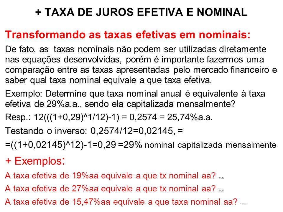 + TAXA DE JUROS EFETIVA E NOMINAL