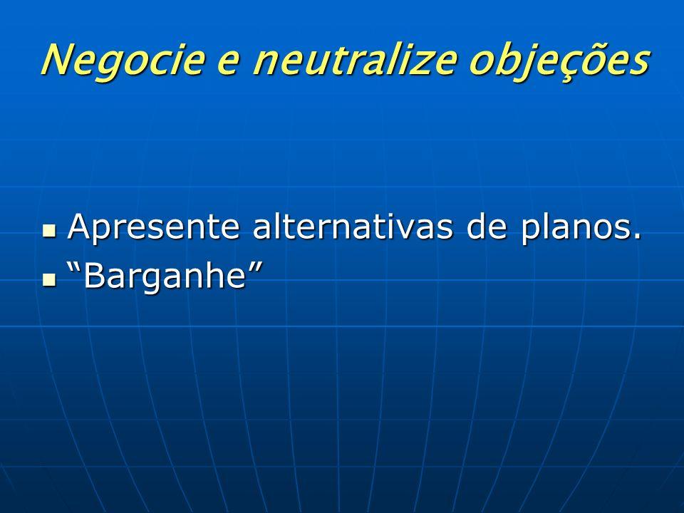 Negocie e neutralize objeções
