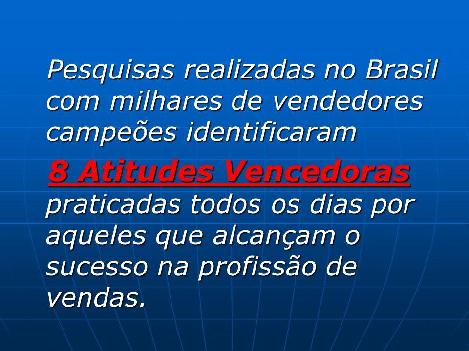 Pesquisas realizadas no Brasil com milhares de vendedores campeões identificaram