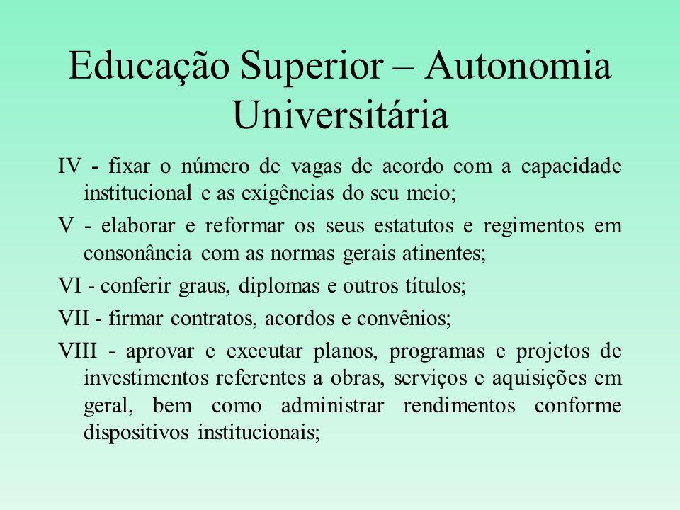 Educação Superior – Autonomia Universitária