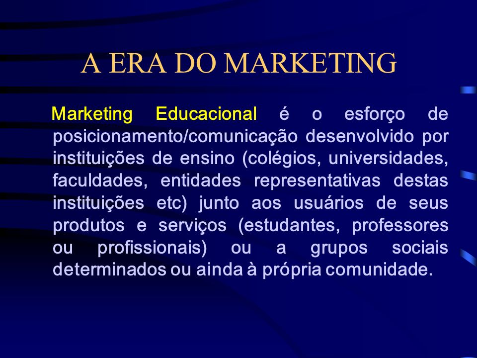 A ERA DO MARKETING