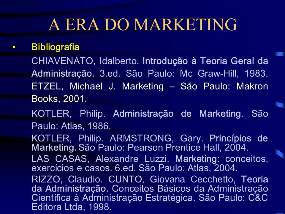 A ERA DO MARKETING Bibliografia