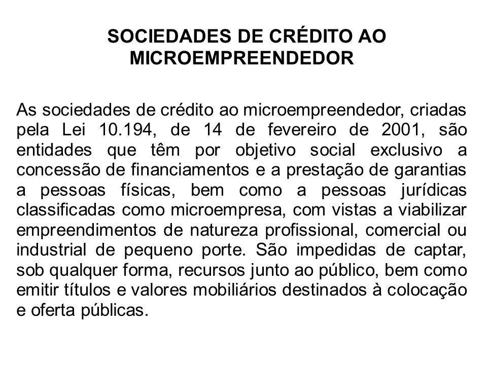 SOCIEDADES DE CRÉDITO AO MICROEMPREENDEDOR