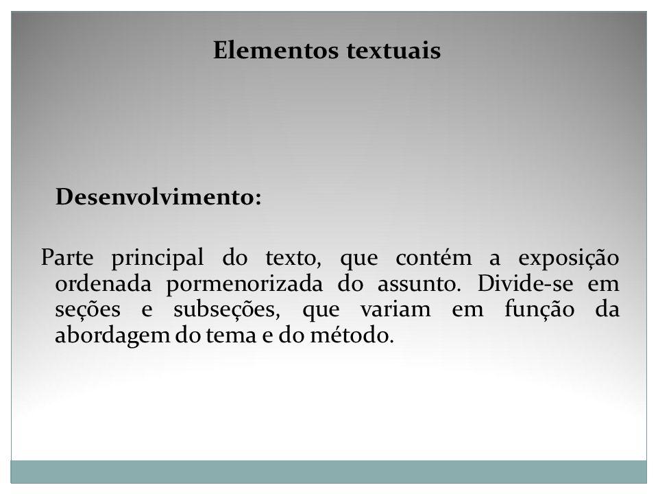 Elementos textuais Desenvolvimento: