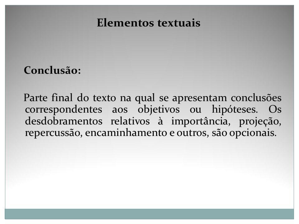 Elementos textuais Conclusão:
