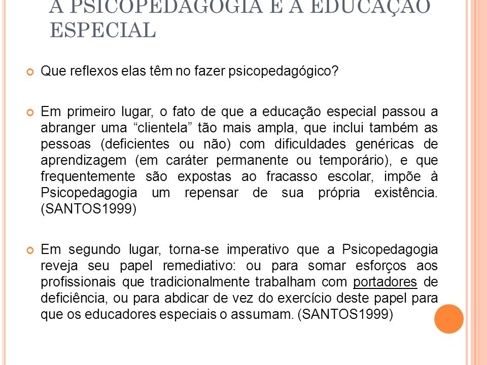 A PSICOPEDAGOGIA E A EDUCAÇÃO ESPECIAL