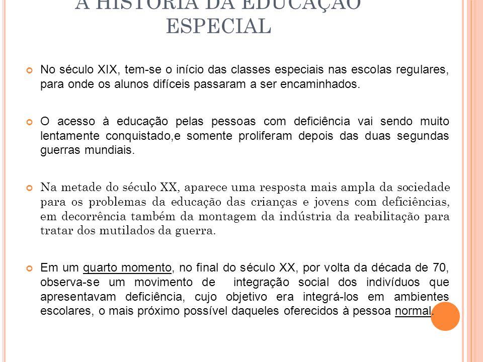 A HISTÓRIA DA EDUCAÇÃO ESPECIAL