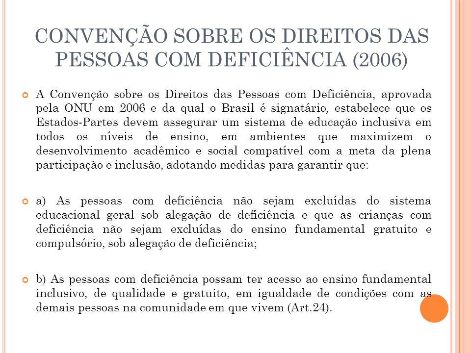 CONVENÇÃO SOBRE OS DIREITOS DAS PESSOAS COM DEFICIÊNCIA (2006)