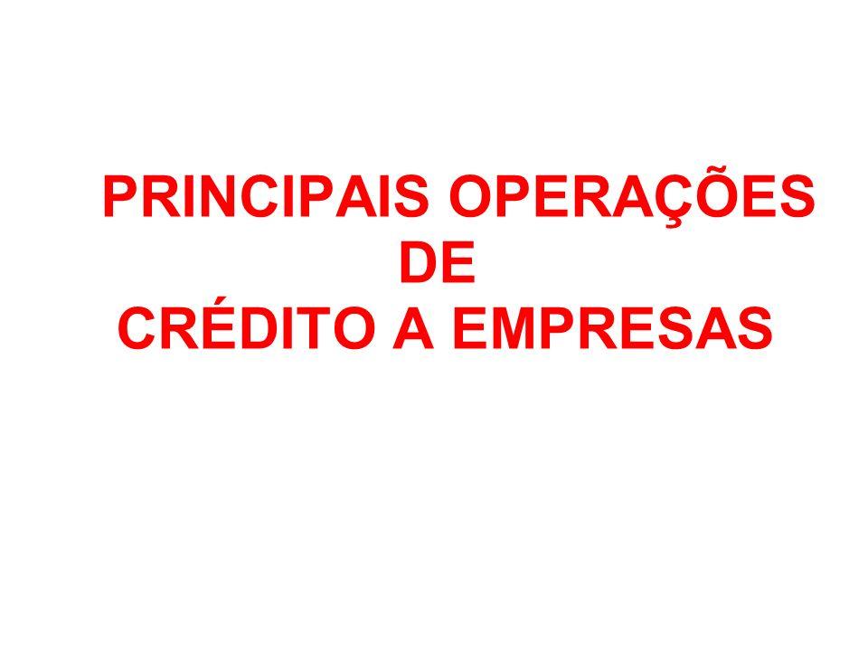 PRINCIPAIS OPERAÇÕES DE CRÉDITO A EMPRESAS