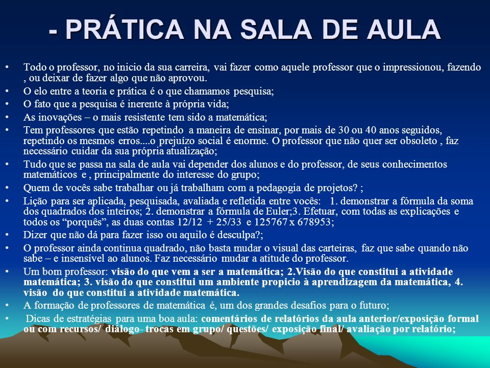 - PRÁTICA NA SALA DE AULA