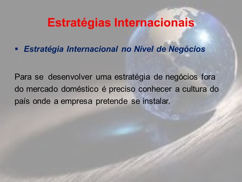 Estratégias Internacionais