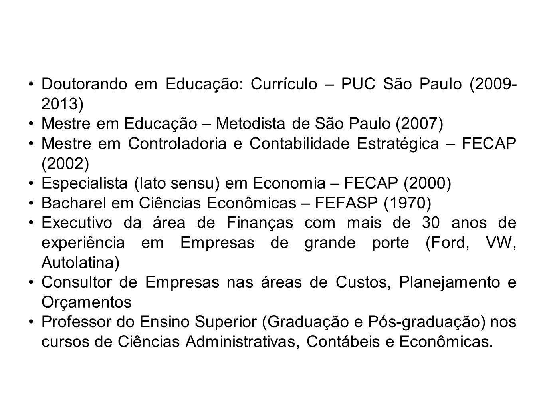 Doutorando em Educação: Currículo – PUC São Paulo (2009-2013)
