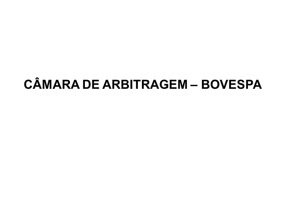 CÂMARA DE ARBITRAGEM – BOVESPA