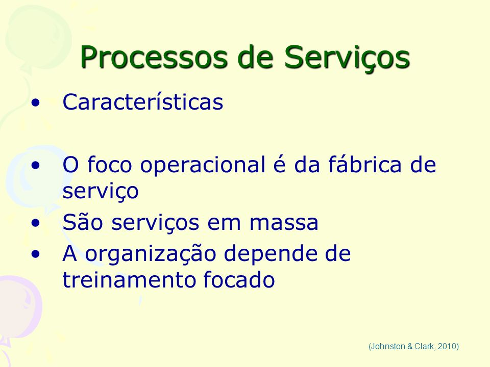 Processos de Serviços Características