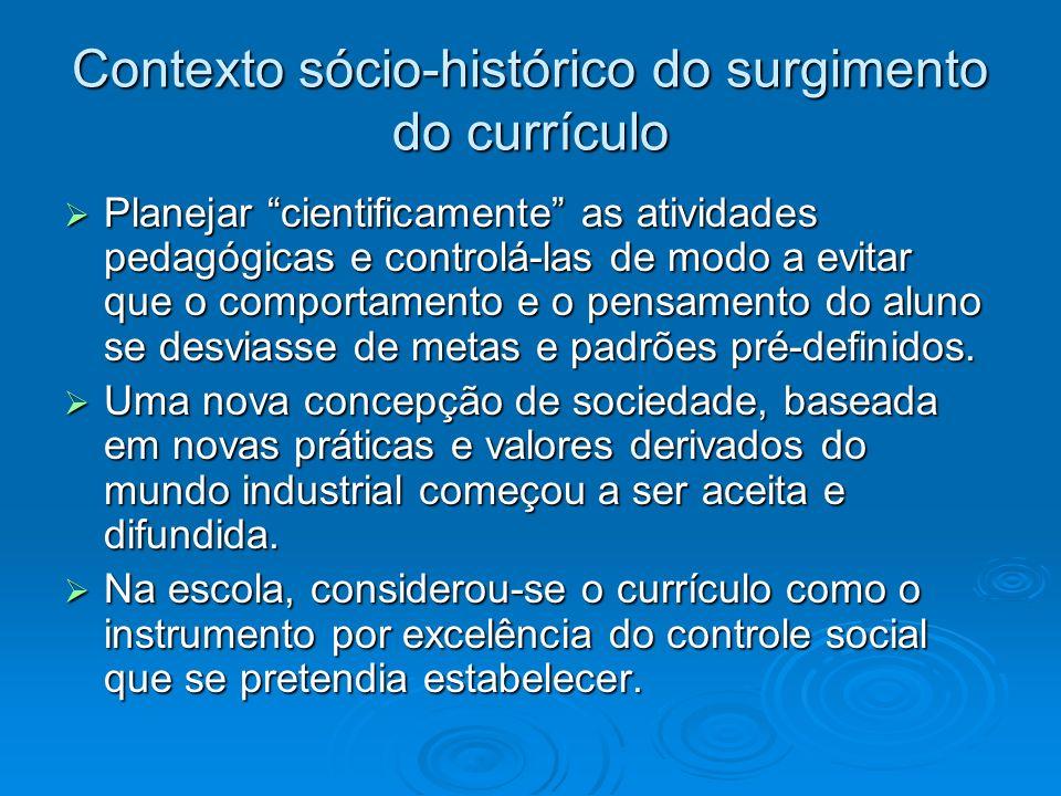 Contexto sócio-histórico do surgimento do currículo