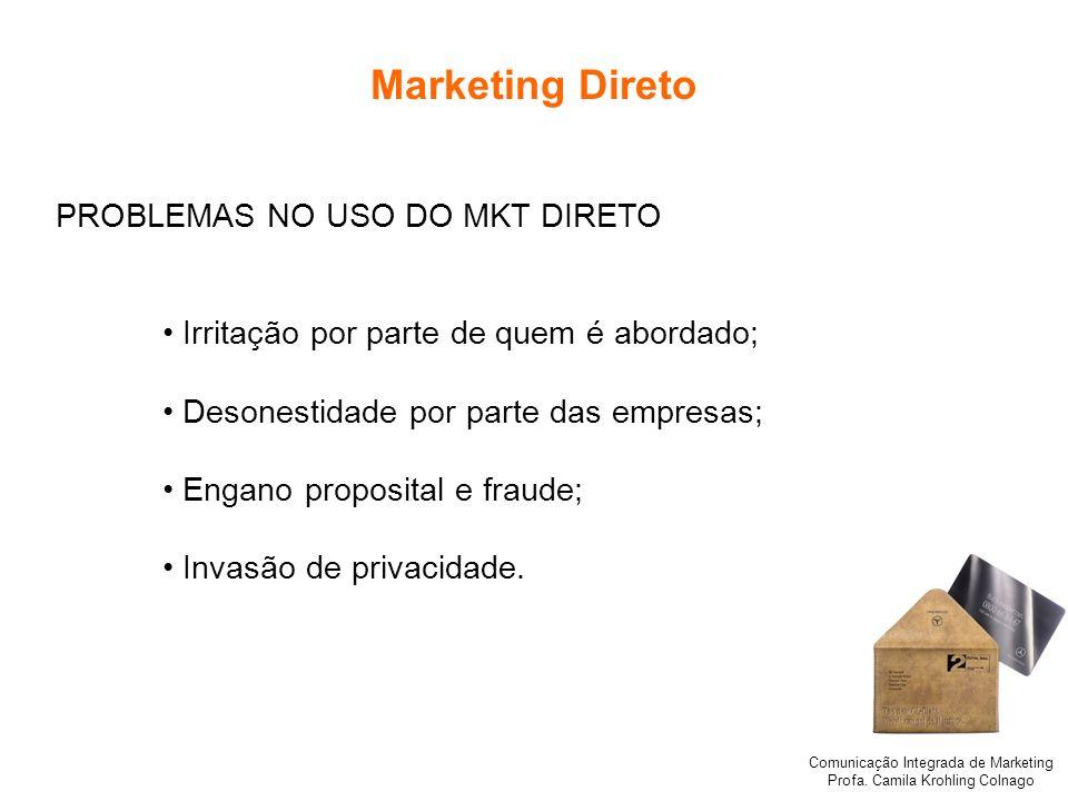 Marketing Direto PROBLEMAS NO USO DO MKT DIRETO
