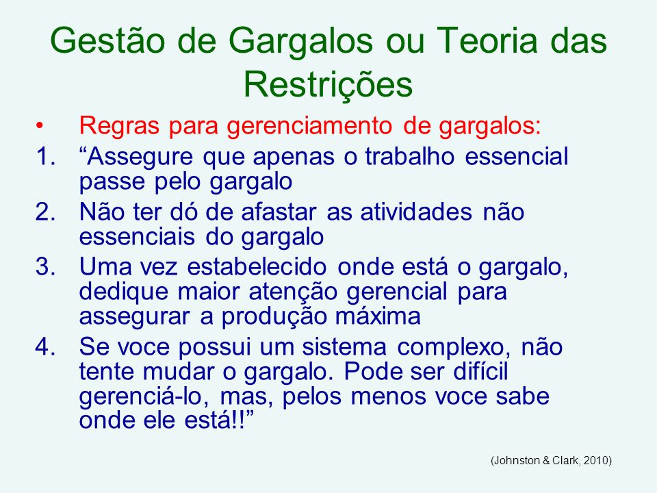 Gestão de Gargalos ou Teoria das Restrições