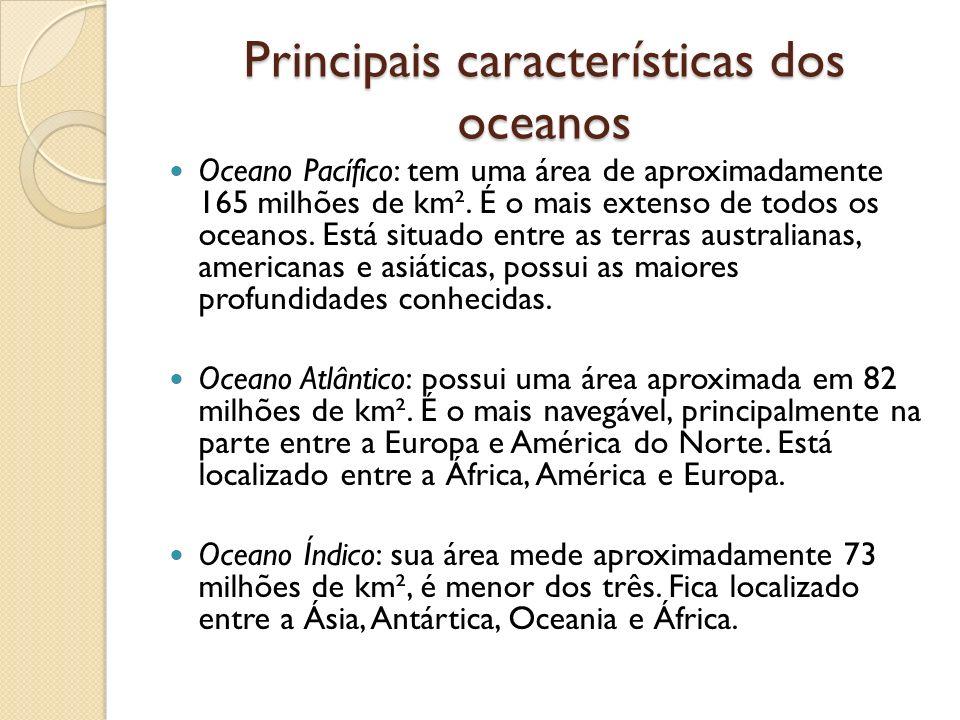 Principais características dos oceanos