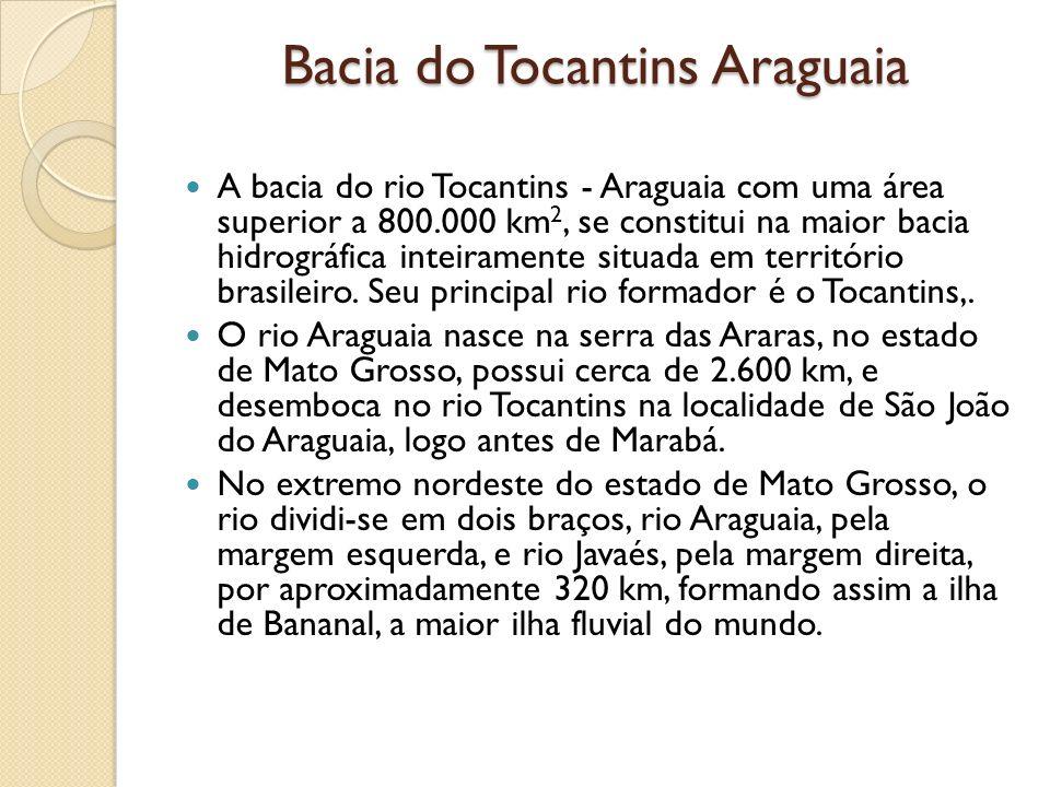 Bacia do Tocantins Araguaia