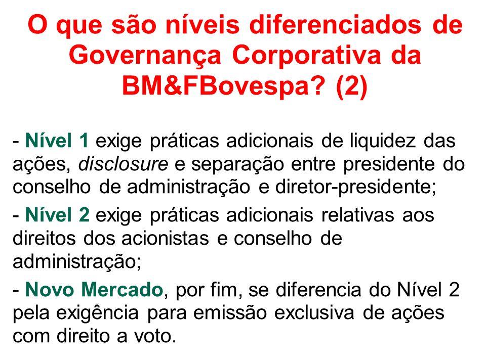 O que são níveis diferenciados de Governança Corporativa da BM&FBovespa (2)