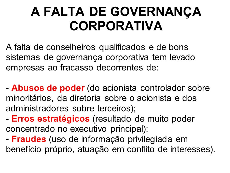 A FALTA DE GOVERNANÇA CORPORATIVA
