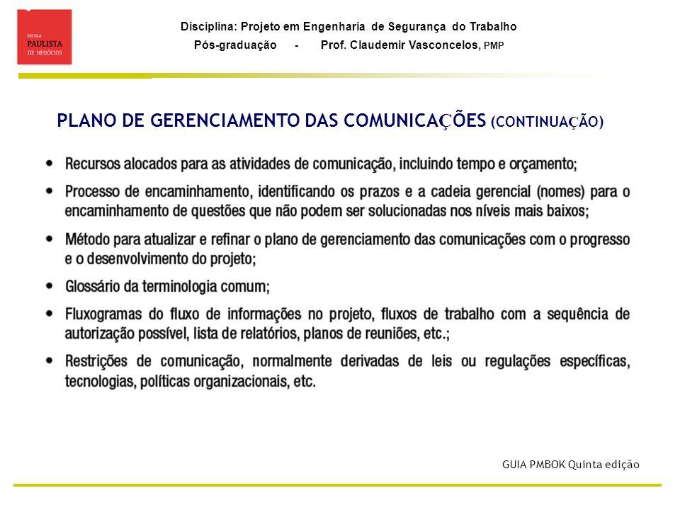 PLANO DE GERENCIAMENTO DAS COMUNICAÇÕES (CONTINUAÇÃO)