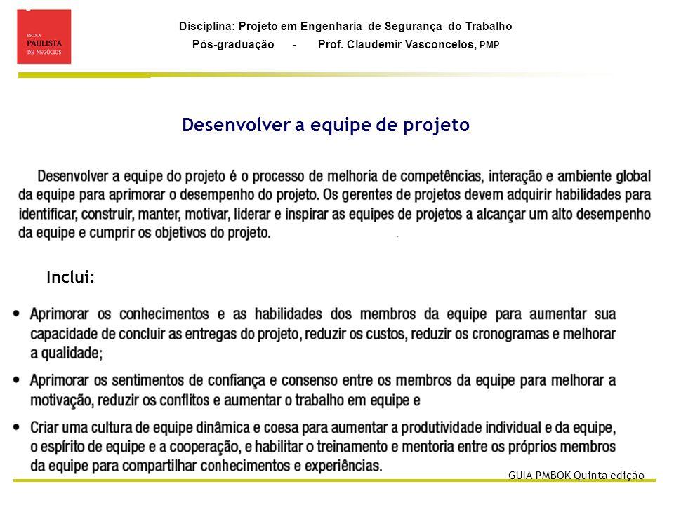 Desenvolver a equipe de projeto