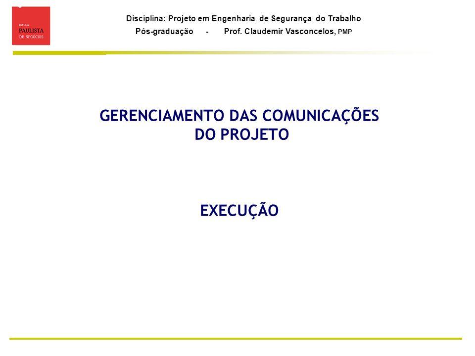 GERENCIAMENTO DAS COMUNICAÇÕES DO PROJETO EXECUÇÃO