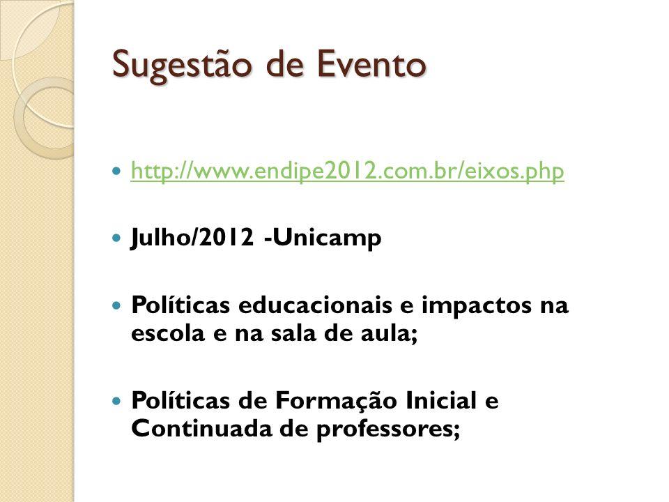 Sugestão de Evento http://www.endipe2012.com.br/eixos.php