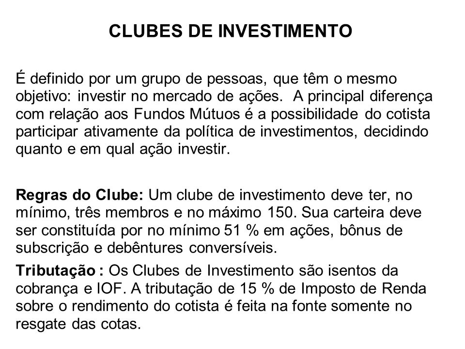 CLUBES DE INVESTIMENTO