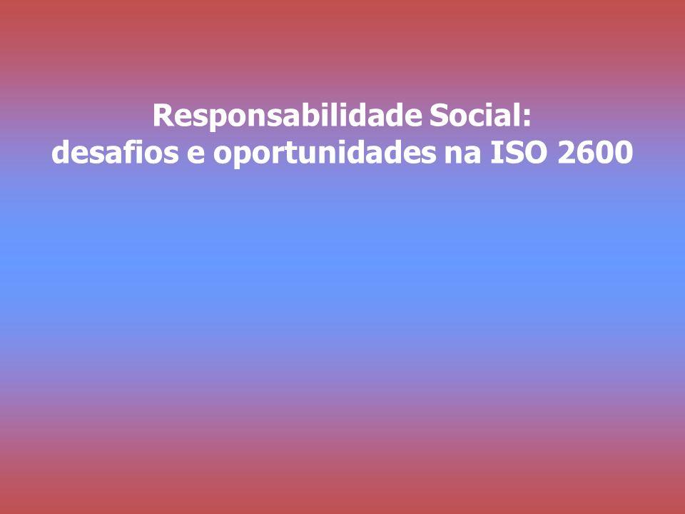 Responsabilidade Social: desafios e oportunidades na ISO 2600