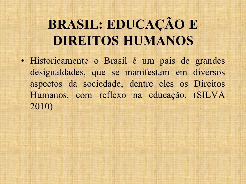 BRASIL: EDUCAÇÃO E DIREITOS HUMANOS