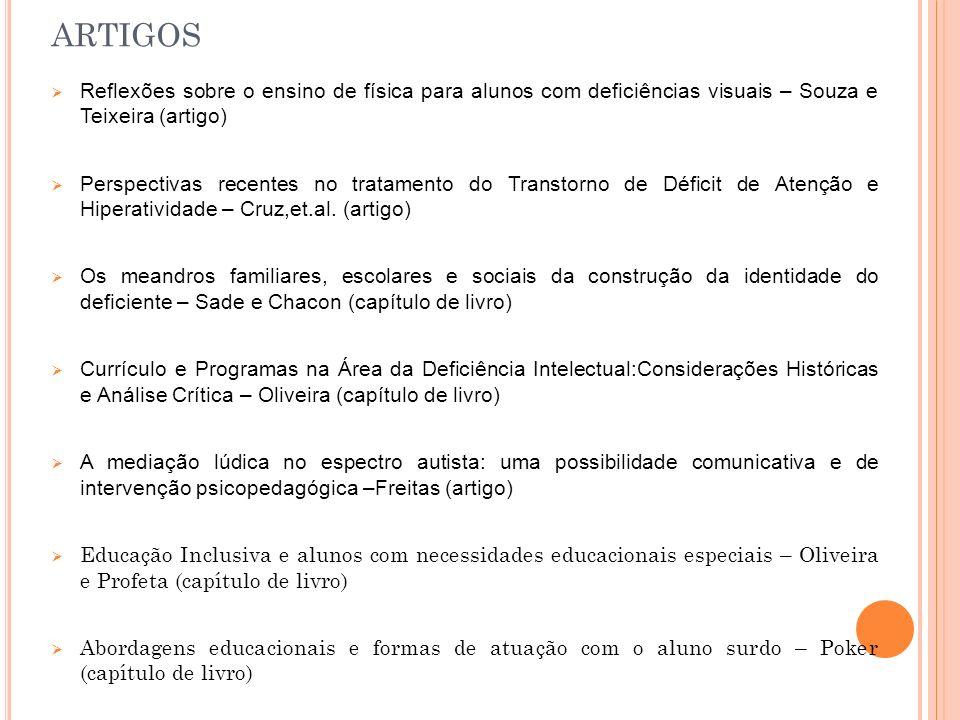artigos Reflexões sobre o ensino de física para alunos com deficiências visuais – Souza e Teixeira (artigo)