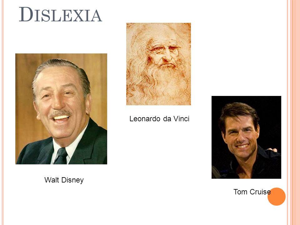 Dislexia Leonardo da Vinci Walt Disney Tom Cruise