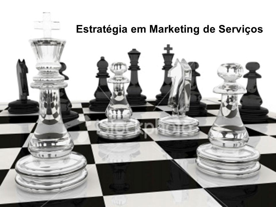 Estratégia em Marketing de Serviços