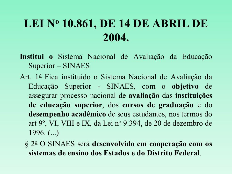 LEI No 10.861, DE 14 DE ABRIL DE 2004.