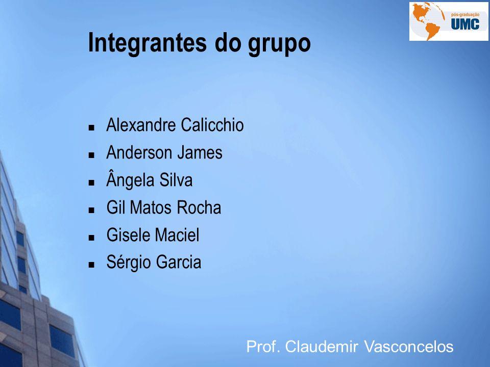 Integrantes do grupo Alexandre Calicchio Anderson James Ângela Silva