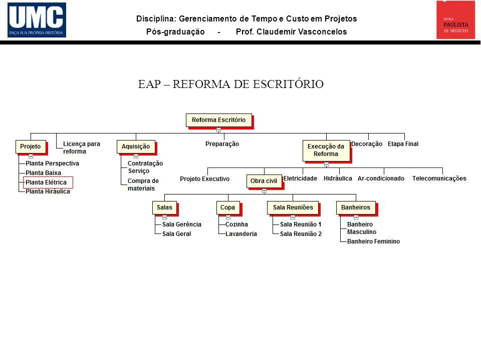 EAP – REFORMA DE ESCRITÓRIO