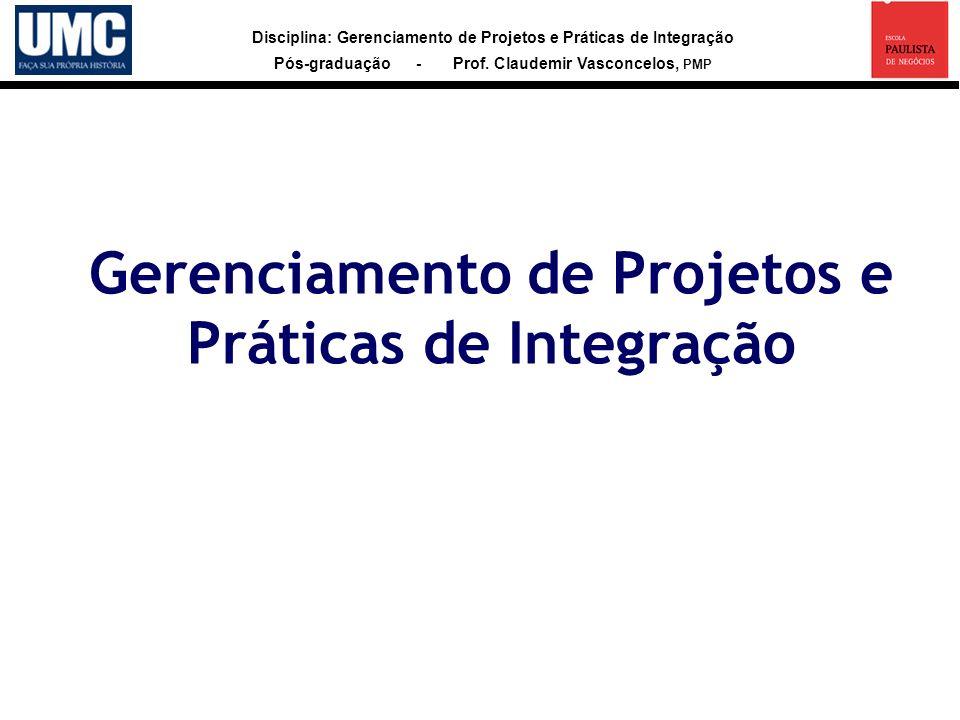 Gerenciamento de Projetos e Práticas de Integração