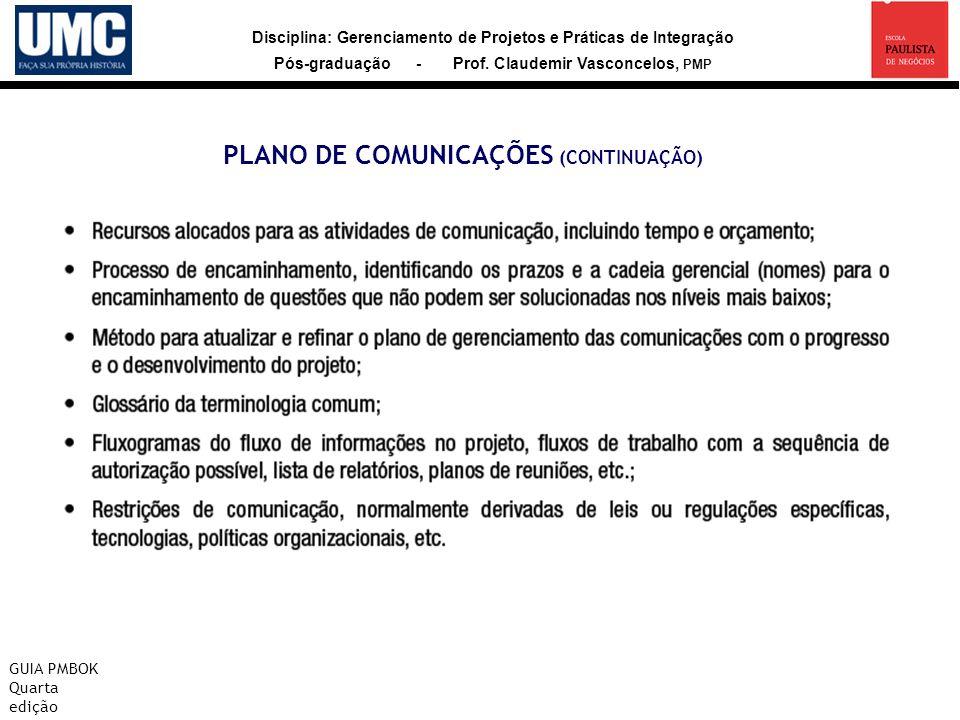 PLANO DE COMUNICAÇÕES (CONTINUAÇÃO)