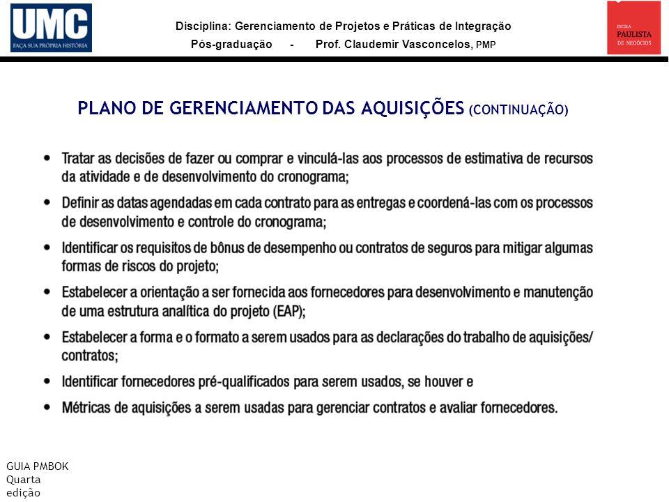 PLANO DE GERENCIAMENTO DAS AQUISIÇÕES (CONTINUAÇÃO)