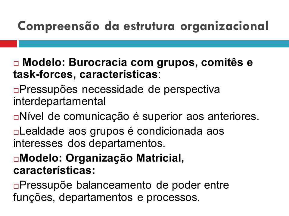Compreensão da estrutura organizacional