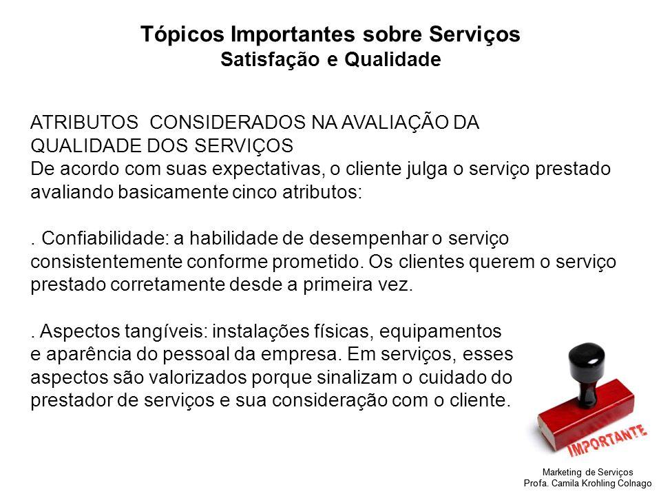 Tópicos Importantes sobre Serviços Satisfação e Qualidade