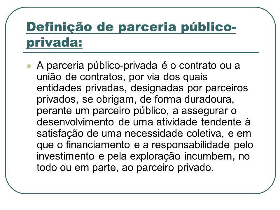 Definição de parceria público-privada: