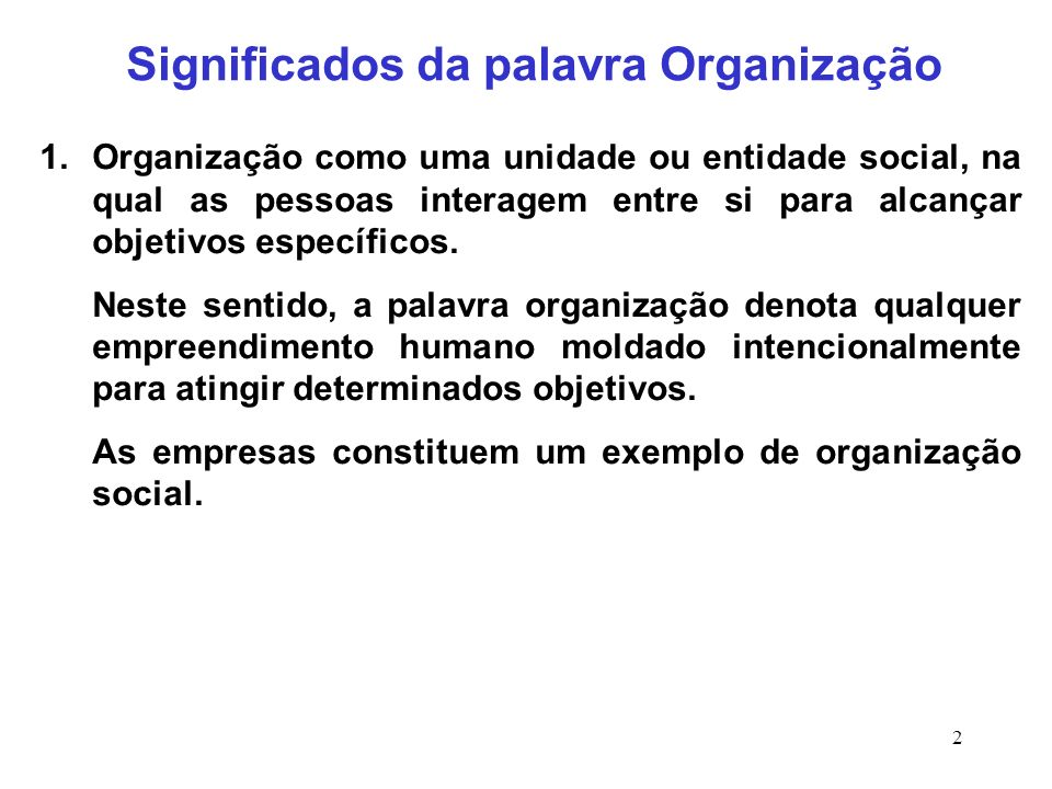 Significados da palavra Organização