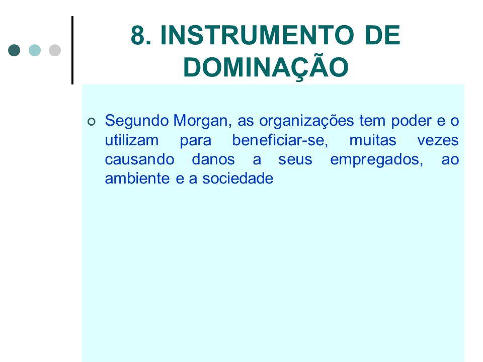 8. INSTRUMENTO DE DOMINAÇÃO