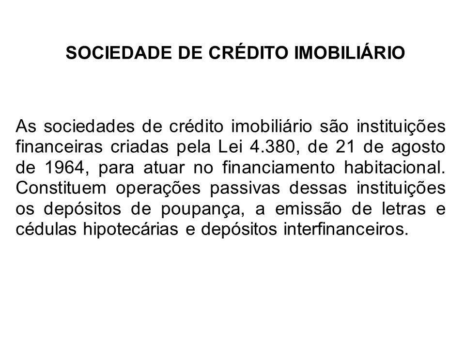 SOCIEDADE DE CRÉDITO IMOBILIÁRIO