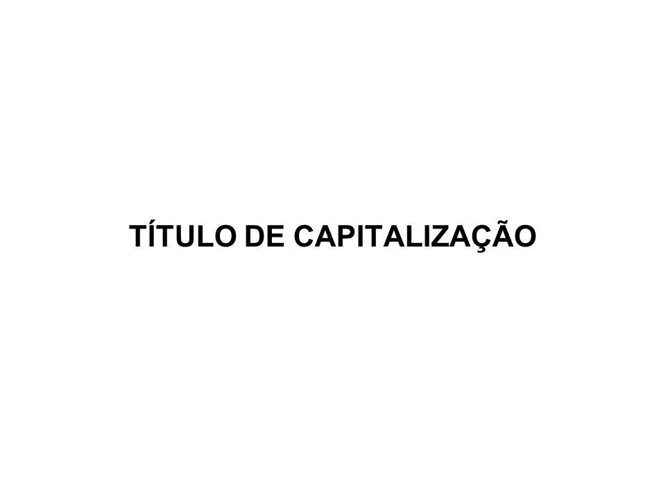 TÍTULO DE CAPITALIZAÇÃO