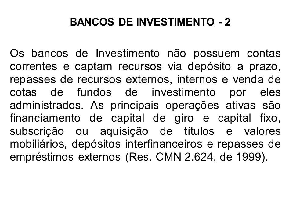 BANCOS DE INVESTIMENTO - 2