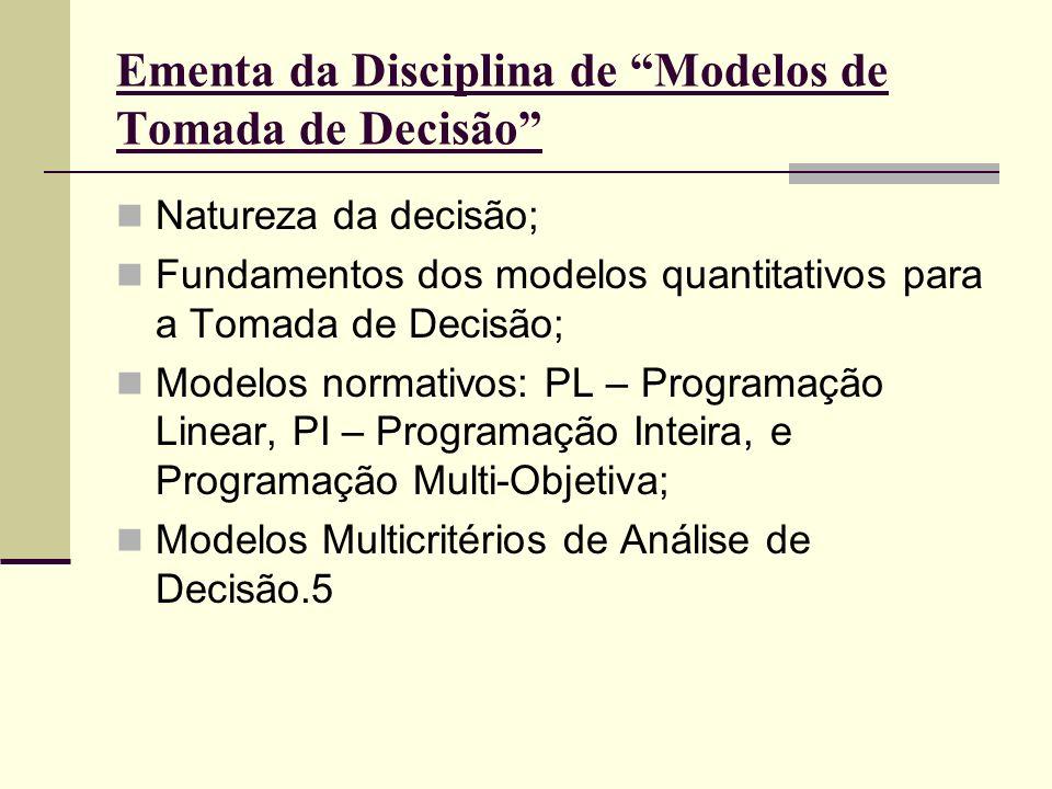 Ementa da Disciplina de Modelos de Tomada de Decisão